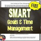 FREE Goal Setting and Time Management for Secondary Students