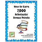 FREE How to Earn 7000 Scholastic Bonus Points