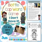 FREE I Don't Have It Bottle Cap Center Game for any word list