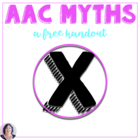FREE: Myths of Augmentative Communication; a Resource