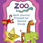 FREE!  Second Grade Math Journal Prompts:  Zoo Theme (Comm