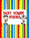 FREE! Short Vowel Practice! Thanks so much for your feedba
