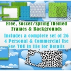 FREE Soccer/Spring Theme Frames &amp; Borders Set