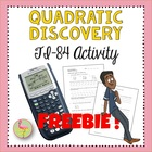 FREE: TI-84 QUADRATIC DISCOVERY ACTIVITY