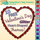 FREE Valentine's Day Glitter Heart-Shaped Frames / Borders