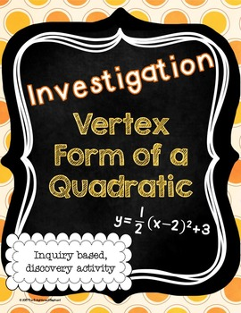 FREE Vertex Form of a Quadratic Discovery Activity Sheet