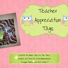 "FREE ""Whoooo's A Good Teacher"" Teacher Appreciation Tags"