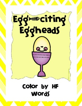 FREEBIE - Egg-citing Eggheads Color by Sight Word