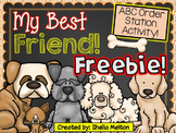 FREEBIE! My Best Friend! {ABC Order Activity}