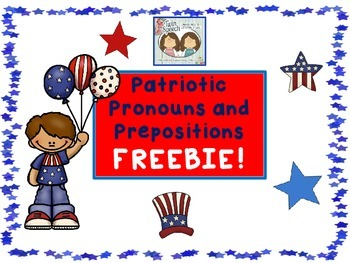 FREEBIE: Patriotic Pronouns and Prepositions