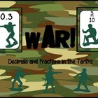 FREEBIE:  War! Decimals and Fractions to the Tenth