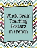 FRENCH Whole Brain Teaching WBT Posters for Core, FLEX, FL