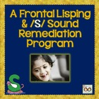 FRONTAL LISPING &quot;S&quot; REMEDIATION PROGRAM