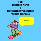 FUN Quotation Mark & Punctuation, Capitalization Exercises