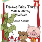 Fabulous Fairy Tales Common Core Literacy &amp; Math Mini Unit