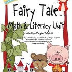 Fabulous Fairy Tales Common Core Literacy &amp; Math Unit