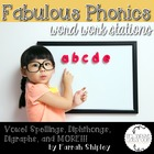 Fabulous Phonics--Word Work Stations