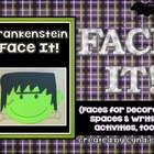 Face It! - Frankenstein {Faces for Decorating Spaces & Wri