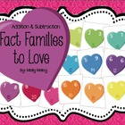 Fact Families to Love (Addition & Subtraction)