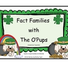 Fact Family with the O&#039;Pups