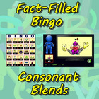 Fact-Filled Bingo: Consonant Blends