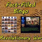 Fact-Filled Bingo - Revolutionary War