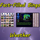 Fact-Filled Bingo: Weather