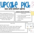 Fact & Opinion: Cupcake Pick Game