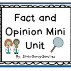 Fact and Opinion: A Mini Unit
