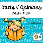 Fact or Opinion Powerpoint Presentation