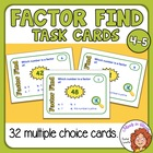 Factor Find Task Cards: 32 Multiple Choice Cards, CCS 4.OA.4