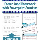 Factor Label Homework - Converting Units - Physics or Chemistry
