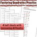 Factoring Quadratics Practice - 4 half page sets of 12 problems