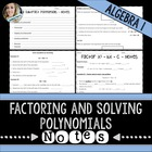 Factoring and Solving Polynomials Unit Notes
