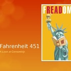 Fahrenheit 451: A Look at Censorship