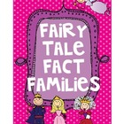 Fairy Tale Fact Families