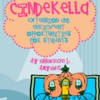 Fairy Tale Fun--Cinderella Enrichment/Extension Opportunities