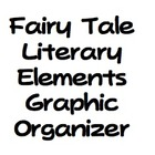 Fairy Tale Literary Elements Graphic Organizer