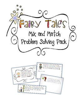 """Fairy Tale"" Mix and Match Problem Solving Pack"
