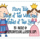 Fairy Tale Months of the Year and Days of the Week Display
