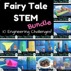 Fairy Tale Science--a STEM Mega Bundle!