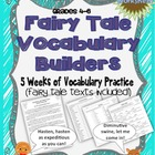 Fairy Tale Vocabulary Builders (For Big Kids!)