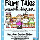 Fairy Tales &amp; More... Lesson Plans and Materials