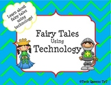 Fairy Tales using Technology