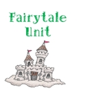 Fairytale Unit
