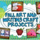 Fall Art and Writing Projects