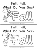 Fall, Fall, What Do You See Kindergarten Emergent Reader b