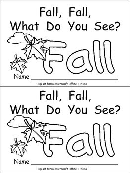 Fall, Fall, What Do You See Kindergarten Emergent Reader book Autumn