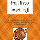 Fall Into Learning- A Thanksgiving Unit