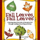 Fall Leaves, Fall Leaves: ELA Reading, Poetry and Fall Pla